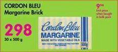Cordon Bleu Margarine Brick 30 offer at R 298