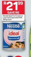 Nestle Ideal Full Cream or Low Fat Evaporated Milk offer at R 21,99
