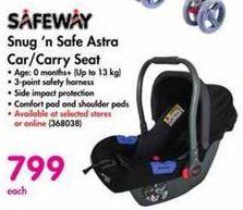 Safeway Snug 'n Safe Astra Car / Carry Seat offer at R 799