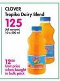Clover Tropika Fruit Flavoured Dairy Blend offer at R 125
