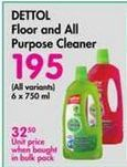 Dettol Floor and All Purpose Cleaner offer at R 195