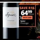 Spier Pinocage offer at R 64,99