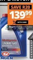Engen Multigrade Motor Oil offer at R 139,99