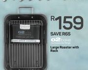 Large Roaster with Rack offer at R 159