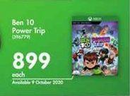 Ben 10 Power Trip offer at R 899