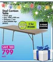 Steel Canteen Table offer at R 799