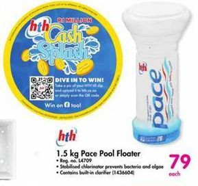 HTH 1.5kg Pace Pool Floater offer at R 79