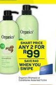 Organics Shampoo / Conditioner 2 offer at R 99