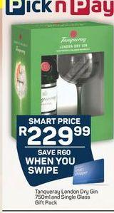 Tanqueray London Dry Gin and Single Glass Gift Pack offer at R 229,99