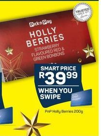 PnP Holy Berries offer at R 39,99
