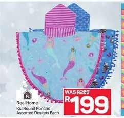 Real Home Kid Round Poncho  offer at R 199
