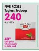 Five Roses Tagless Teabags  offer at R 240