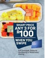 PnP Pineapple, Seasonal Mix Sharing or Watermelon Sharing 3 offer at R 100