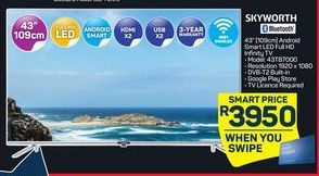 Skyworth 43'' Android Smart LED Infinity TV offers at R 3950