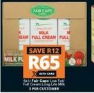 Fair Cape Low Fat / Full Cream Ling Life Milk offer at R 65