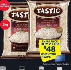 Tastic Long Grain Parboiled Rice 2 offer at R 48