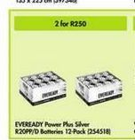 Eveready Batteries 2  offer at R 250