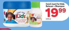Caivil Just For Kids Relaxer + Shampoo offer at R 19,99