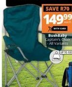 Bushbaby Captains Chair offer at R 149,99