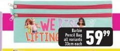 Barbie Pencil Bag offers at R 59,99