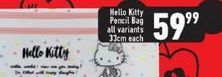 Hello Kitty Pencil Bag offers at R 59,99