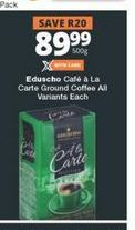 Eduscho Ground Coffee offer at R 89,99