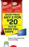 Beacon Chocolate Slabs 2 offer at R 20