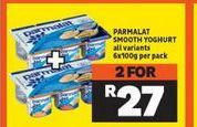 Parmalat Smooth Yoghurt 2 offer at R 27