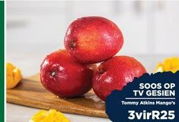 Tommy Atkins Mangoes 3 offers at R 25