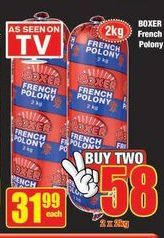 Boxer French Polony offer at R 31,99