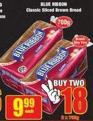 Blue Ribbon Classic Sliced Brown Bread offers at R 9,99