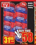 Boxer French Polony 2 offers at R 58
