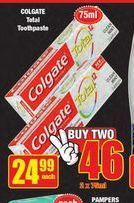 Colgate Toothpaste 2 offer at R 46