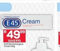 E45 Dermatological Cream offer at R 49,99