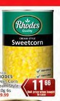 Rhodes Sweetcorn offer at R 11,66