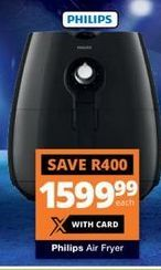 Philips Air Fryer offer at R 1599,99