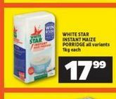 White Star Maize Meal  offer at R 17,99