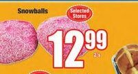 Snowballs offer at R 12,99
