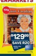 Aunt Caroline Rice  offer at R 129,99