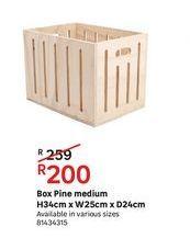 Box pine medium  offers at R 200