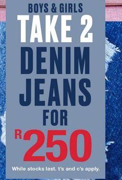 Boys & girks take 2 denim jeansjeans offers at R 250