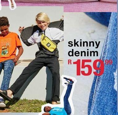 Skinny denim offers at R 159,99