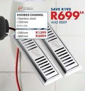 Shower channel offers at R 699