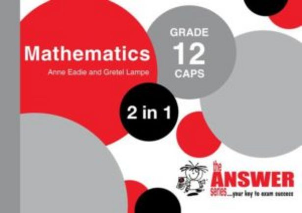 Answer Series Grade 12 Mathematics 2 In 1 Caps Study Guide,The offers at R 219
