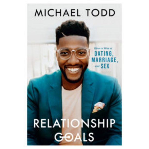 Relationship Goals: How To Win At Dating, Marriage, And Sex offers at R 234