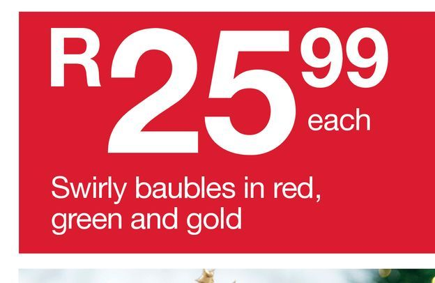 Swirly baubles in red, green and gold offers at R 25,99